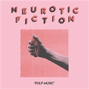 NEUROTIC FICTION - PULP MUSIC