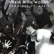 NURSE WITH WOUND - HOMOTOPY TO MARIE (2CD+BOOK)