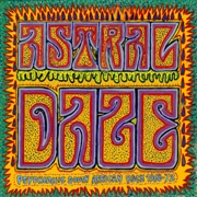 VARIOUS - ASTRAL DAZE: PSYCHEDELIC SOUTH AFRICAN ROCK