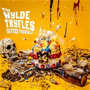 WYLDE TRYFLES - GO FUZZ YOURSELF