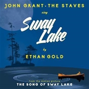 GOLD, ETHAN -WITH JOHN GRANT AND THE STAVES- - SWAY LAKE