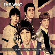 WHO - TRANSMISSIONS 1965-1967 (2CD)
