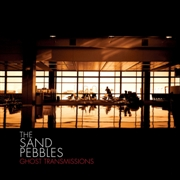 SAND PEBBLES - GHOST TRANSMISSIONS