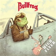 BULLFROG - HIGH FLYER