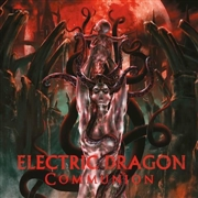 ELECTRIC DRAGON - COMMUNION