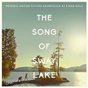 GOLD, ETHAN -WITH JOHN GRANT & THE STAVES- - THE SONG OF SWAY LAKE O.S.T.
