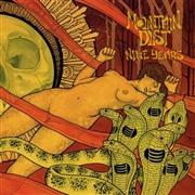 MOUNTAIN DUST - NINE YEARS (ORANGE)