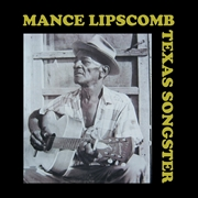 LIPSCOMB, MANCE - TEXAS SONGSTER