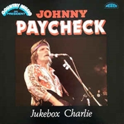 PAYCHECK, JOHNNY - JUKEBOX CHARLIE