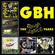 GBH - THE ROUGH JUSTICE YEARS (5CD)