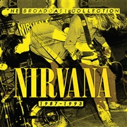NIRVANA - THE BROADCAST COLLECTION 1987-1993 (5CD)