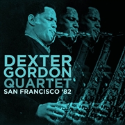GORDON, DEXTER -QUARTET- - SAN FRANCISCO '82