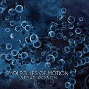 ROACH, STEVE - MOLECULES OF MOTION