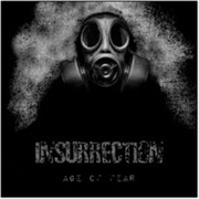 INSURRECTION (UK) - AGE OF FEAR