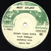 "PABLO, AUGUSTUS/YOUTH DELLINGER - SKANKING EASY/DOWN TOWN ROCK (10"")"