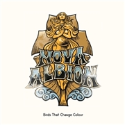 BIRDS THAT CHANGE COLOUR - NOVA ALBION
