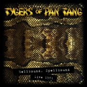 TYGERS OF PAN TANG - (GOLD) HELLBOUND SPELLBOUND 81