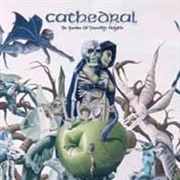 CATHEDRAL - THE GARDEN OF UNEARTHLY DELIGHTS (2LP)