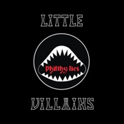LITTLE VILLAINS - PHILTHY LIES (SPLATTER)