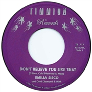 SISCO, EMILIA -& COLD DIAMOND & MINK- - DON'T BELIEVE YOU LIKE THAT