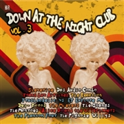 VARIOUS - DOWN AT THE NIGHTCLUB, VOL. 3