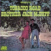 MCDUFF, BROTHER JACK - TOBACCO ROAD