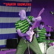 SHAKEN GROWLERS - THE SHAKEN GROWLERS
