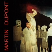 MARTIN DUPONT - OTHER SOUVENIRS