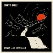 BARRE, MARTIN - ROADS LESS TRAVELLED