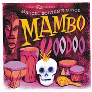 BONTEMPI, MARCEL - MAMBO VOODOO/IT'S YOUR VOODOO WORKING