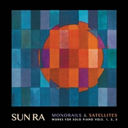 SUN RA - MONORAILS AND SATELLITES (2CD)