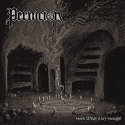 PERNICION - SEEK WHAT THEY SOUGHT