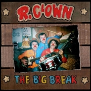R. CLOWN - BIG BREAK