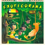 VARIOUS - EXOTIC-O-RAMA, VOL. 2 (+CD)