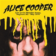 COOPER, ALICE - LIVE AT THE WENDLER ARENA, SAGINAW, MI, MAY 1978
