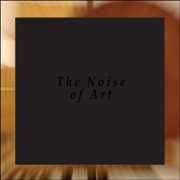OPENING PERFORMANCE ORCHESTRA/BARGELD/CHESSA/MOPERT - THE NOISE OF ART (2LP)