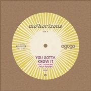 MO' HORIZONS - YOU GOTTA KNOW IT/ELLA DICE