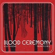 BLOOD CEREMONY - LOLLY WILLOWS/HEAVEN & HELL