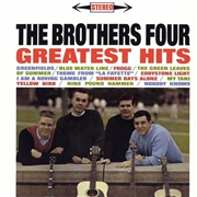 BROTHERS FOUR - GREATEST HITS & MORE