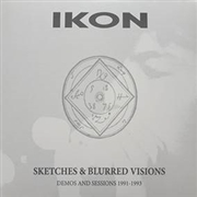 IKON - SKETCHES & BLURRED VISIONS (+DVD)