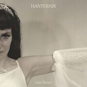 HANTERHIR - OUR HOUR (OUR GREATEST HITS)