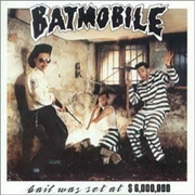 BATMOBILE - BAIL WAS SET AT $6.000.000