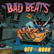 BAD BEATS - OFF THE HOOK