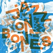 "VARIOUS - JAZZ ON BONES (2X7""/BLACK)"