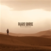 PAJARO SUNRISE - MAN OF MANY FACES