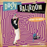 VARIOUS - DUSTY BALLROOM, VOL. 2
