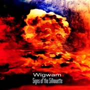 SIGNS OF THE SILHOUETTE - WIGWAM