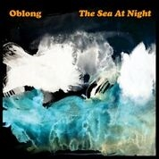 OBLONG - SEA AT NIGHT
