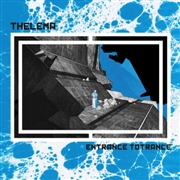 THELEMA - ENTRANCE TOTRANCE
