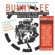 LEE, BUNNY/VARIOUS - DREADS ENTER THE GATES WITH PRAISE (3LP)